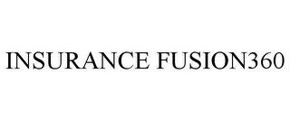 mark for INSURANCE FUSION360, trademark #85571593