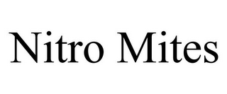 mark for NITRO MITES, trademark #85571766
