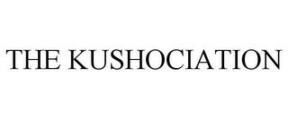 mark for THE KUSHOCIATION, trademark #85572160