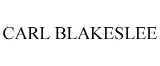 mark for CARL BLAKESLEE, trademark #85572267