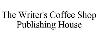mark for THE WRITER'S COFFEE SHOP PUBLISHING HOUSE, trademark #85572467