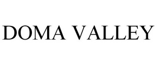 mark for DOMA VALLEY, trademark #85572823