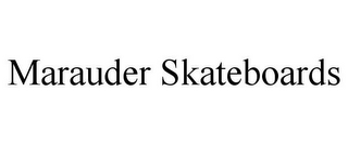 mark for MARAUDER SKATEBOARDS, trademark #85573036
