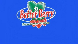 mark for BETTER BERRY STRAWBERRY - FRAISES, trademark #85573119