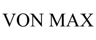 mark for VON MAX, trademark #85573241