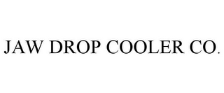 mark for JAW DROP COOLER CO., trademark #85573277