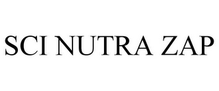 mark for SCI NUTRA ZAP, trademark #85573321