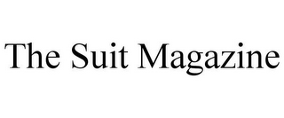 mark for THE SUIT MAGAZINE, trademark #85573901
