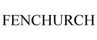 mark for FENCHURCH, trademark #85574415