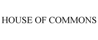 mark for HOUSE OF COMMONS, trademark #85574676
