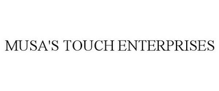mark for MUSA'S TOUCH ENTERPRISES, trademark #85574680