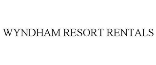 mark for WYNDHAM RESORT RENTALS, trademark #85574816