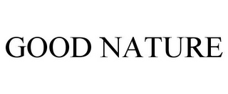 mark for GOOD NATURE, trademark #85575094