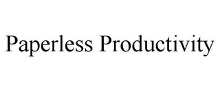 mark for PAPERLESS PRODUCTIVITY, trademark #85575209
