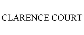 mark for CLARENCE COURT, trademark #85575520