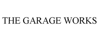 mark for THE GARAGE WORKS, trademark #85575731