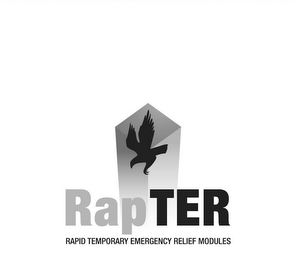 mark for RAPTER RAPID TEMPORARY EMERGENCY RELIEF MODULES, trademark #85575738
