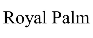mark for ROYAL PALM, trademark #85576003