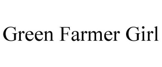 mark for GREEN FARMER GIRL, trademark #85576165