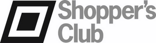 mark for SHOPPER'S CLUB, trademark #85576583