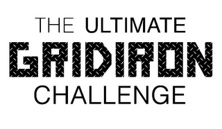 mark for THE ULTIMATE GRIDIRON CHALLENGE, trademark #85576755