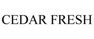 mark for CEDAR FRESH, trademark #85576925