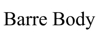 mark for BARRE BODY, trademark #85577022