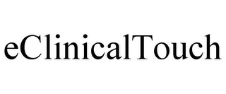 mark for ECLINICALTOUCH, trademark #85577329