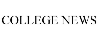 mark for COLLEGE NEWS, trademark #85577332