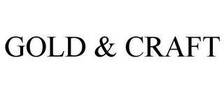 mark for GOLD & CRAFT, trademark #85577615