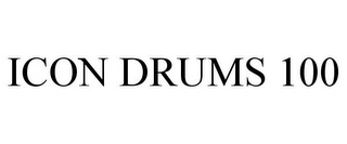 mark for ICON DRUMS 100, trademark #85577719