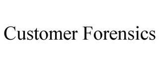 mark for CUSTOMER FORENSICS, trademark #85577822