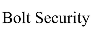 mark for BOLT SECURITY, trademark #85578998