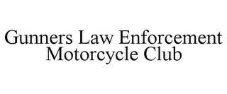 mark for GUNNERS LAW ENFORCEMENT MOTORCYCLE CLUB, trademark #85579329