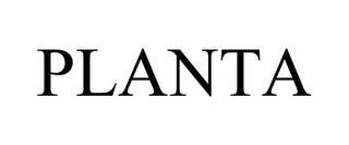 mark for PLANTA, trademark #85579982