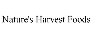 mark for NATURE'S HARVEST FOODS, trademark #85580054