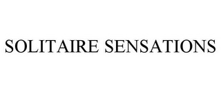 mark for SOLITAIRE SENSATIONS, trademark #85580228