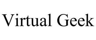mark for VIRTUAL GEEK, trademark #85580358