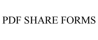 mark for PDF SHARE FORMS, trademark #85580429