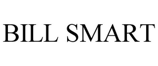mark for BILL SMART, trademark #85580471
