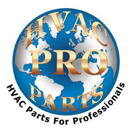 mark for HVAC PRO PARTS HVAC PARTS FOR PROFESSIONALS, trademark #85580478