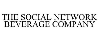 mark for THE SOCIAL NETWORK BEVERAGE COMPANY, trademark #85580662
