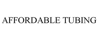 mark for AFFORDABLE TUBING, trademark #85580948