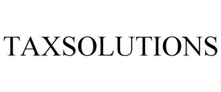 mark for TAXSOLUTIONS, trademark #85581020