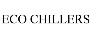 mark for ECO CHILLERS, trademark #85581130