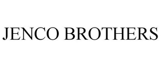 mark for JENCO BROTHERS, trademark #85581187