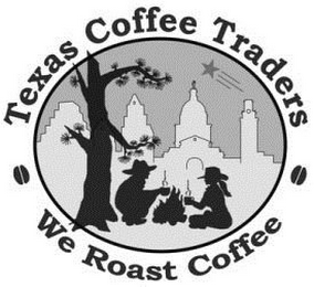 mark for TEXAS COFFEE TRADERS WE ROAST COFFEE, trademark #85581367