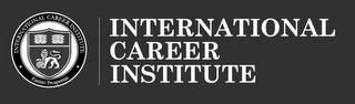 mark for INTERNATIONAL CAREER INSTITUTE · EXSISTO PROSPERITAS · INTERNATIONAL CAREER INSTITUTE, trademark #85581732
