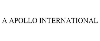 mark for A APOLLO INTERNATIONAL, trademark #85581885