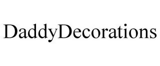 mark for DADDYDECORATIONS, trademark #85581974